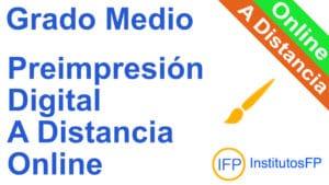 Grado Medio Preimpresión Digital a Distancia Online