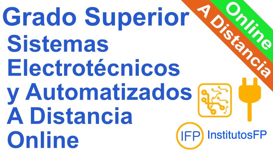 Grado Superior Sistemas Electrotécnicos y Automatizados a Distancia Online